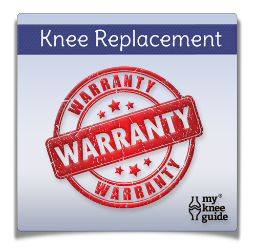 Knee Replacement Warranty